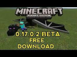 minecraft pe free apk minecraft pe 0 17 0 2 beta free apk
