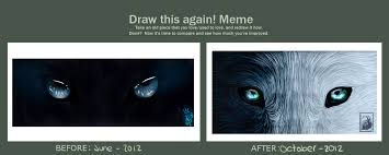 Draw It Again Meme - draw this again meme wolf eyes by sara a2 on deviantart
