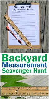 Backyard Scavenger Hunt Ideas Backyard Measurement Scavenger Hunt Better Than Homework
