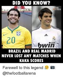 Meme Brazil - did you know hrena 20 bwio brazil and real madrid never lost any