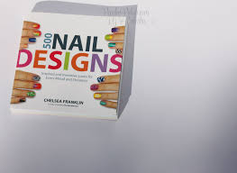 book review 500 nail designs by chelsea franklin peachy polish