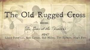 the old rugged cross lloyd perryman and the sons of the pioneers