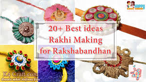 video tutorial 20 best ideas to make rakhi at home for