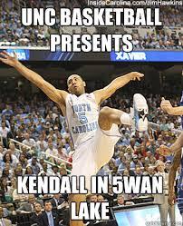 Unc Basketball Meme - unc basketball presents kendall in 5wan lake kendall marshall