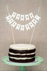 cake banner topper best 25 cake banner ideas on birthday cake toppers