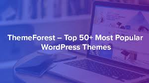 themeforest top 50 most popular themes