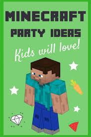 minecraft party minecraft party ideas holidappy