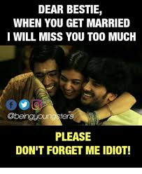 Miss Meme - dear bestie when you get married i will miss you too much please