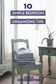 tips for organizing your bedroom how to organize your bedroom home hacks 19 tips to organize your
