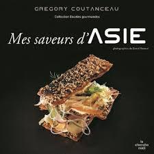 livre de cuisine asiatique mes saveurs d asie boutique grégory coutanceau