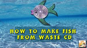 how to make fish from waste cd making a funny fish video from the