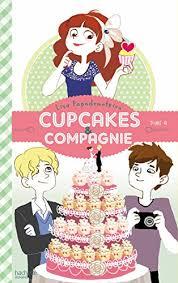 cuisine et compagnie amazon com cupcakes et compagnie tome 4 panique en cuisine