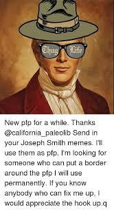 Joseph Smith Meme - 25 best memes about joseph smith meme joseph smith memes