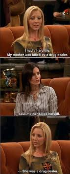 Friends Tv Show Memes - i had a hard life friends tv tvs and friends phoebe