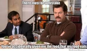 Swanson Meme - ron swanson on salads meme weknowmemes