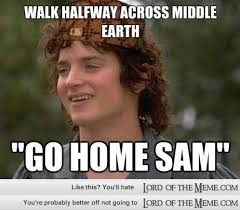 Lord Of The Memes - 15 hilarious lord of the rings memes lord of the rings memes and