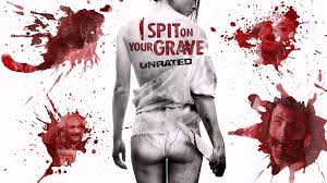 Image result for I Spit On Your Grave