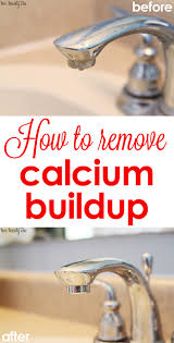 how to clean calcium off faucets