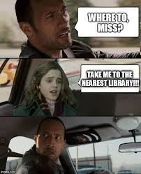 Hermione Granger Memes - why does hermione always go to the library imgflip
