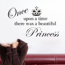online get cheap princess quote wall art sticker aliexpress free shipping hotsale removable big size xcm once upon time princess wall art sticker quote