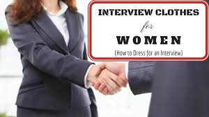 interview clothes for women how to dress for an interview