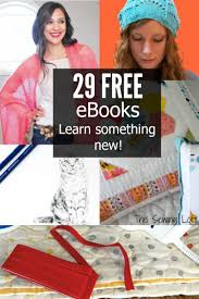 29 free ebooks just for you the sewing loft