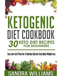 savings on ketogenic diet cookbook 30 keto diet recipes for