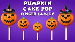 Halloween Cake Pop The Finger Family Pumpkin Cake Pop Family Nursery Rhyme