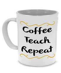 coffee teach repeat teacher coffee mug stir crazy gifts