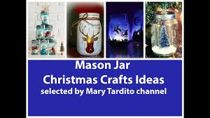 recycled mason jar christmas crafts ideas youtube