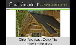 Free Wood Truss Design Software by Chief Architect Quick Tip Timber Frame Truss Youtube