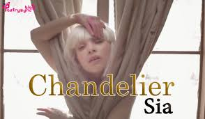 Sia Chandelier Text The Song Chandelier Chandelier Ideas
