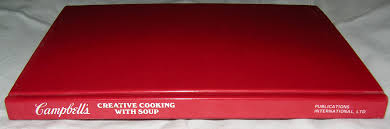 campbell u0027s creative cooking with soup over 19 000 delicious mix