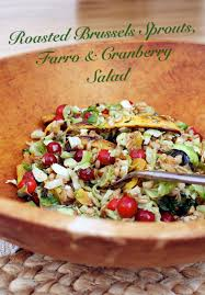 cranberry salads thanksgiving roasted brussels sprouts salad with farro cranberries and squash