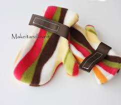 fleece mittens make it and love it