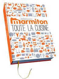 marmitons recettes cuisine amazon fr toute la cuisine de a à z les 1 000 recettes marmiton
