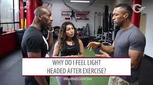 light headed after exercise fitness question why do i feel light headed after exercise youtube