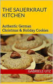 the sauerkraut kitchen cooking book authentic german christmas