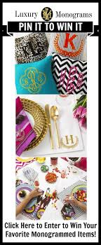 monogramed items click here to enter to win free monogrammed items www
