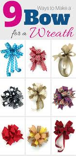 9 ways to make a bow for a wreath a bow make a bow and
