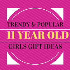 trendy gifts for 11 year must see 11th birthday presents
