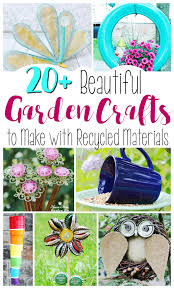 Diy Garden Crafts - 20 beautiful garden crafts to make with recycled materials