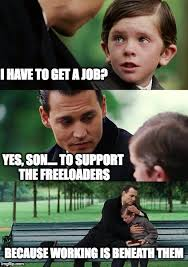 How To Get Welfare Meme - welfare imgflip