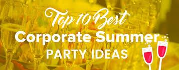 10 corporate summer ideas corporate summer events