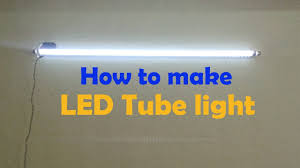 how to convert to led lights how to make led tube light convert old tube tight in to led youtube