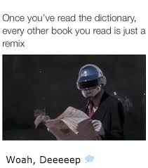 Dictionary Meme - once you ve read the dictionary every other book you read is just