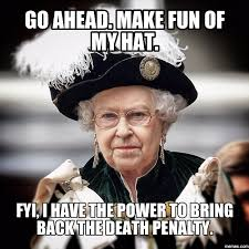 Queen Of England Meme - the queen of england is sick of yo shit she s mocking your