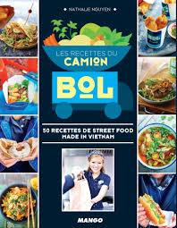 livre de cuisine fnac les recettes du camion bol 50 recettes de food made in