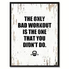 home decor wall posters the only bad workout is the one that you didn u0027t do saying canvas