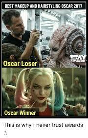 Oscar Meme - best makeup and hairstyling oscar 2017 cay oscar loser oscar